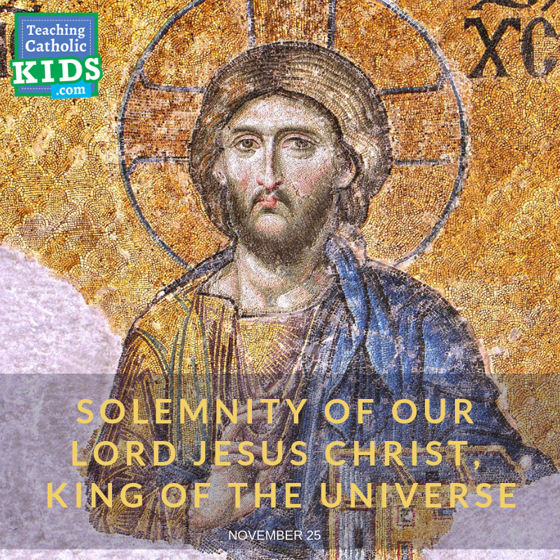 Solemnity of Our Lord Jesus Christ, King of the Universe