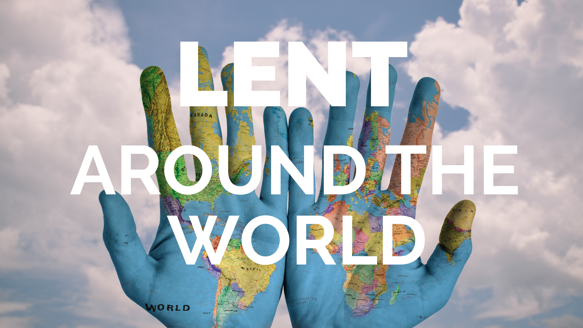 Lenten Traditions Around The Globe Teaching Catholic Kids